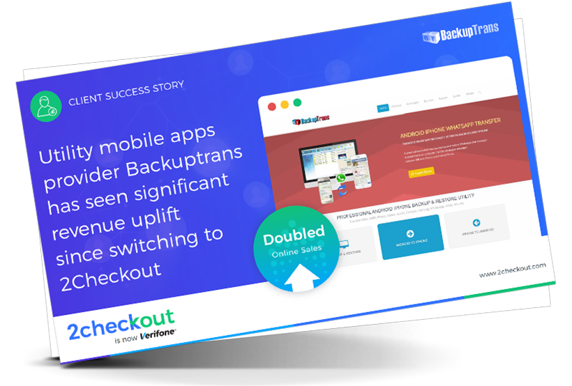 Backuptrans sees significant revenue uplift since switching to 2Checkout