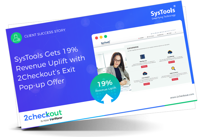 SysTools Gets 19% Revenue Uplift with 2Checkout's Exit Pop-up Offer