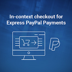 In-context Checkout for Express PayPal Payments