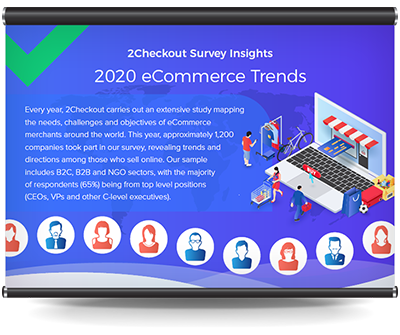 2Checkout Survey: eCommerce Trends for 2020