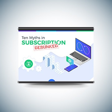 Ten Myths in Subscription Debunked