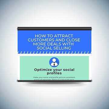 How to Attract Customers and Close More Deals with Social Selling