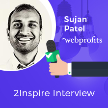 2Inspire Series – Interview with Sujan Patel, Co-Founder of Mailshake & Ramp Ventures