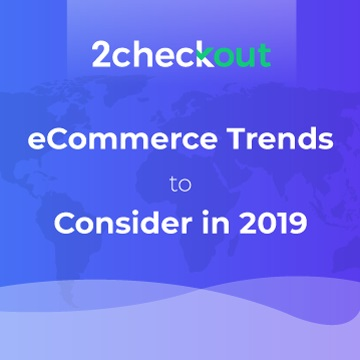 Customer Experience and Choosing Right Technology Top Priorities for Online Businesses in 2019