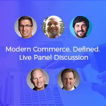 Modern Commerce, Defined. Panel Discussion.