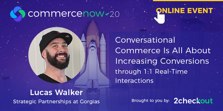 Conversational Commerce is all About Increasing Conversions through 1:1 Real-Time Interactions