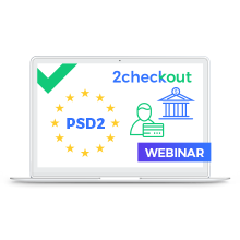 Webinar - All you need to know about PSD2 and Strong